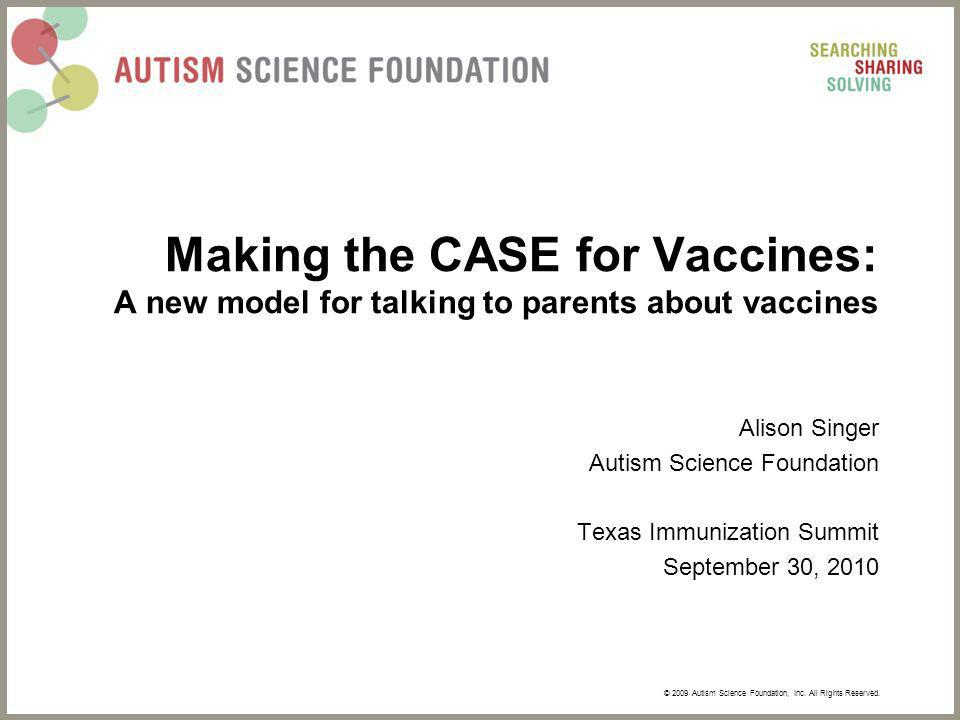 © 2009 Autism Science Foundation, Inc. All Rights Reserved.