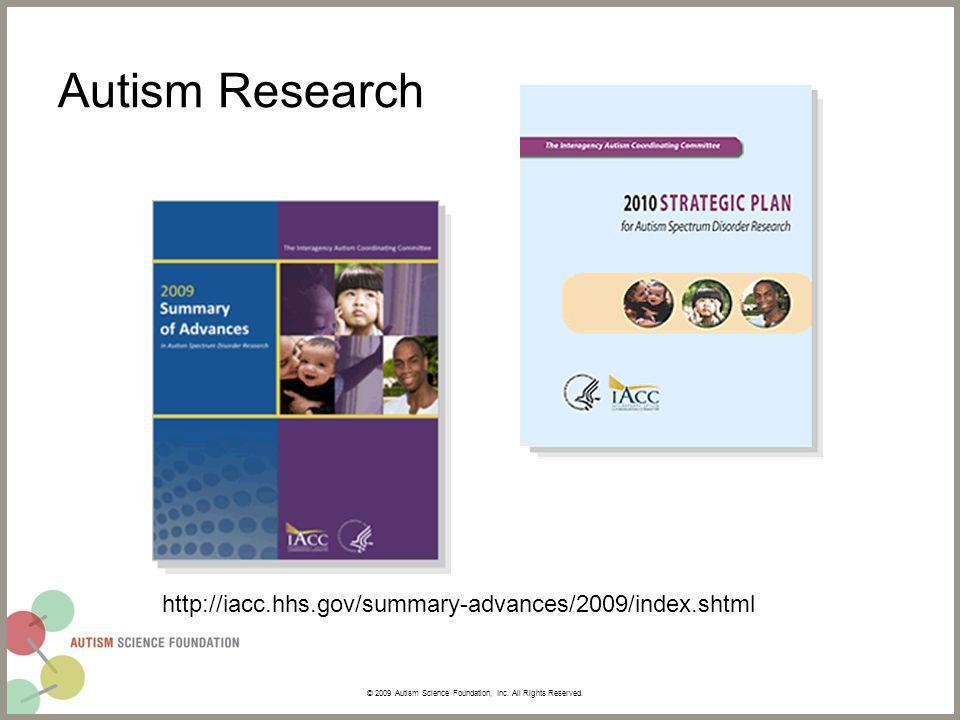 Autism Research © 2009 Autism Science Foundation, Inc.