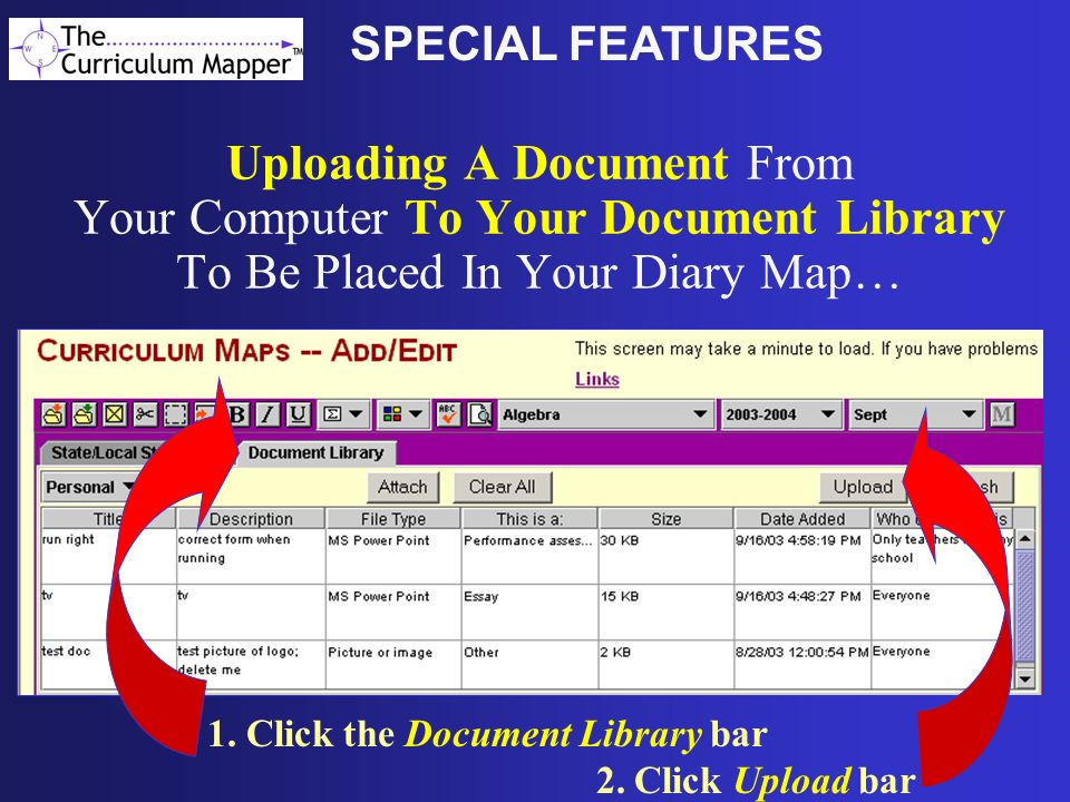Uploading A Document From Your Computer To Your Document Library To Be Placed In Your Diary Map… 1. Click the Document Library bar 2. Click Upload bar
