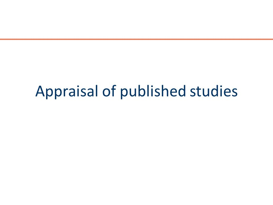 Appraisal of published studies