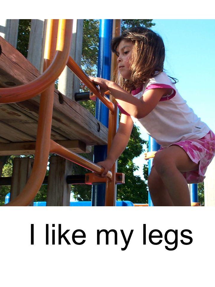 I like my legs