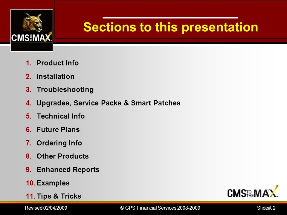 Slide#: 2© GPS Financial Services 2008-2009Revised 02/04/2009 ___________________ Sections to this presentation 1.Product Info 2.Installation 3.Troubl