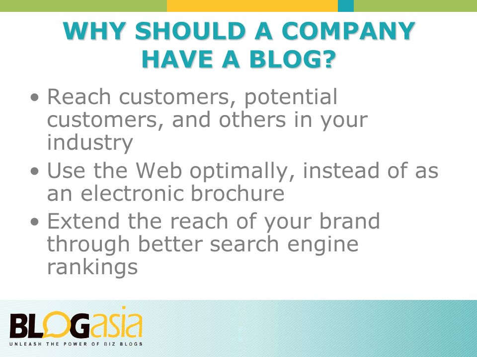 WHY SHOULD A COMPANY HAVE A BLOG.