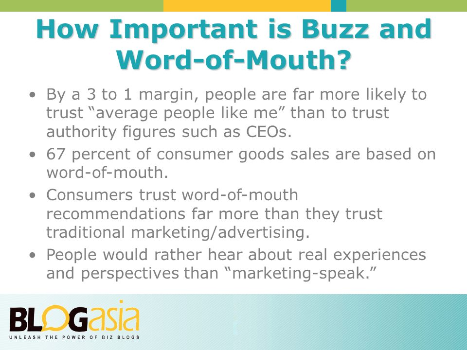 How Important is Buzz and Word-of-Mouth.