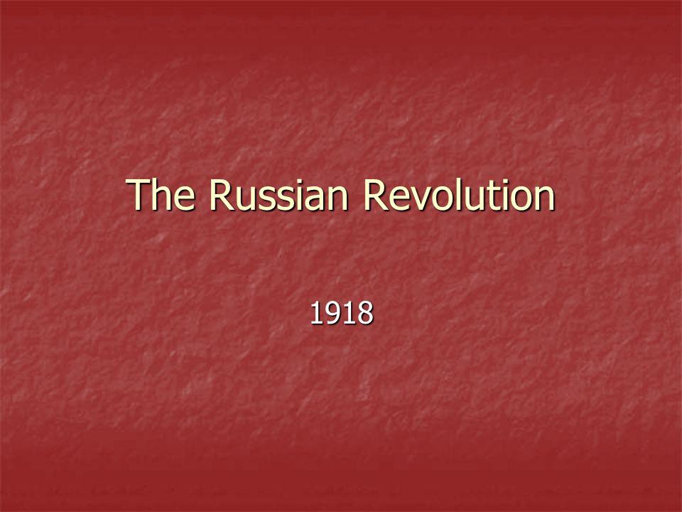 The Russian Revolution 1918
