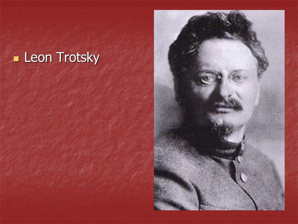 Leon Trotsky Leon Trotsky