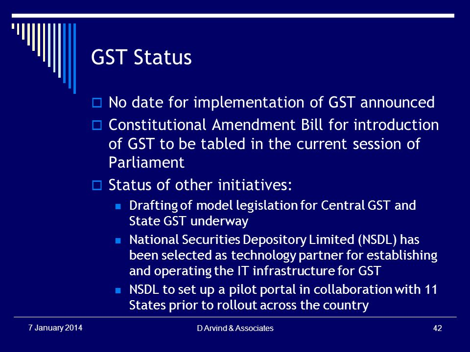 GST Status No date for implementation of GST announced Constitutional Amendment Bill for introduction of GST to be tabled in the current session of Pa