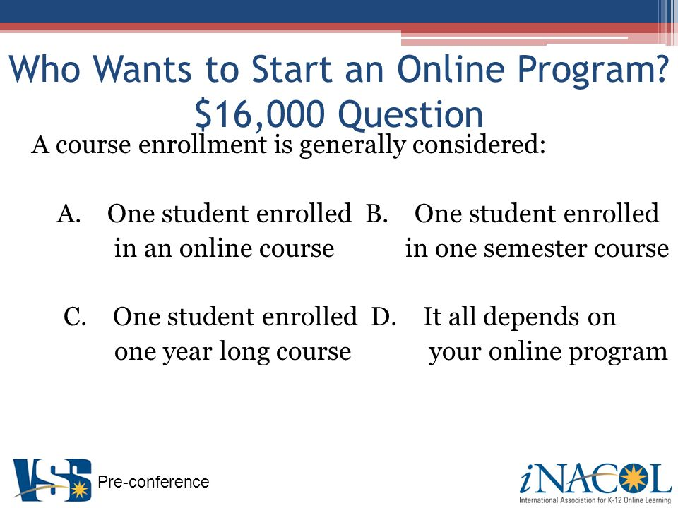 Pre-conference Who Wants to Start an Online Program.