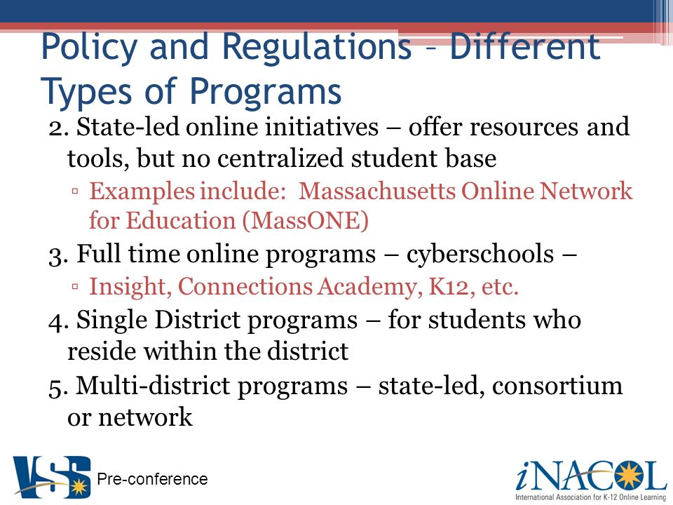 Pre-conference Policy and Regulations – Different Types of Programs 2.