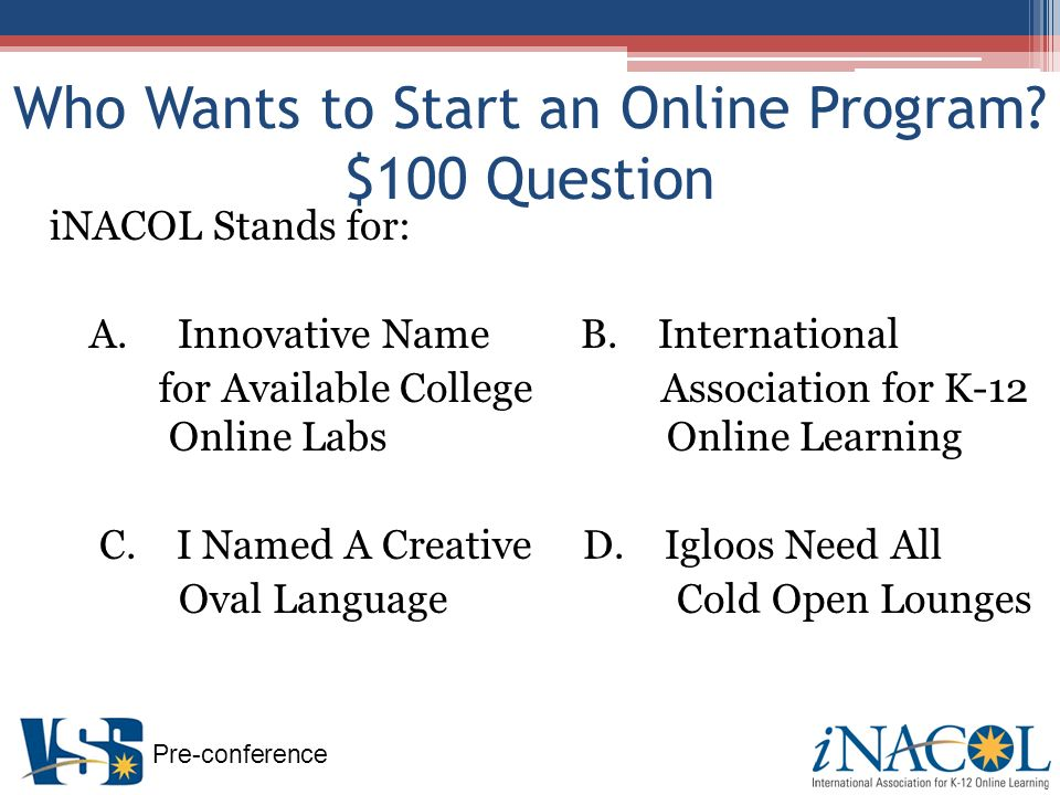 Pre-conference Research – Teacher Preparation Unique Needs and Challenges of Online Teachers First Year Online Teaching Experience Isolation Technology Time Management http://edtech.boisestate.edu/goingvirtual/goingvirtual.htm