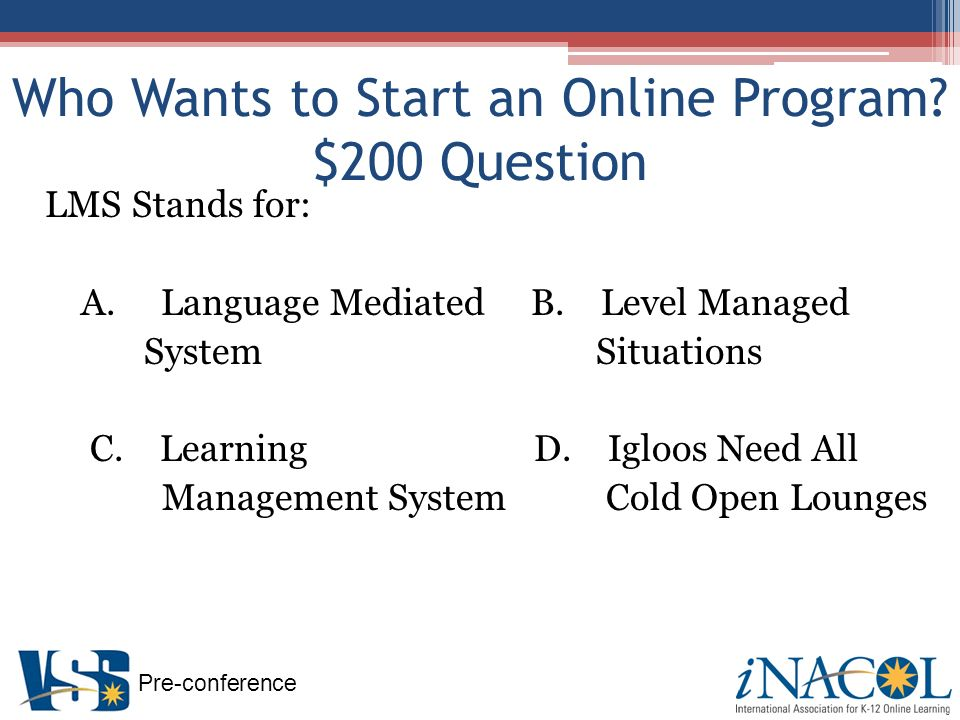 Pre-conference How to Start an Online Learning Program Teacher Preparation