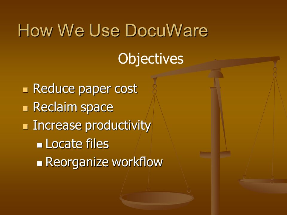 How We Use DocuWare Court hearing Court hearing Investigation Investigation Customer service Customer service Enforcement Enforcement Case management Case management Functionality