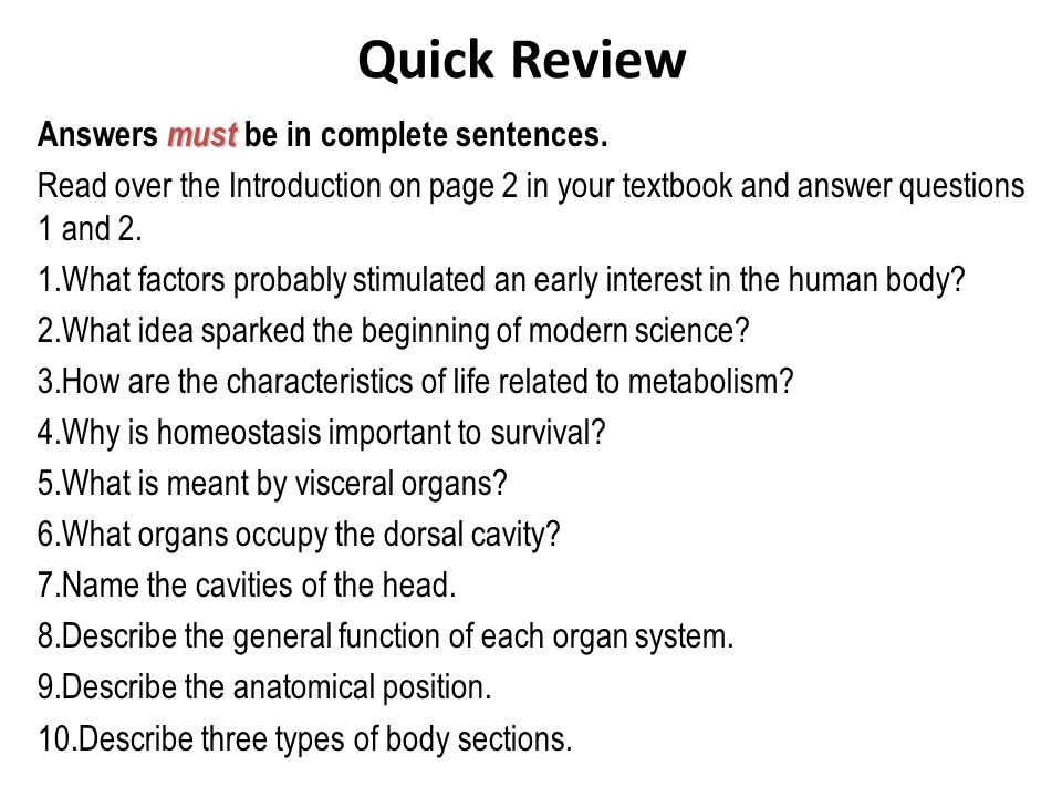 Quick Review must Answers must be in complete sentences. Read over the Introduction on page 2 in your textbook and answer questions 1 and 2. 1.What fa
