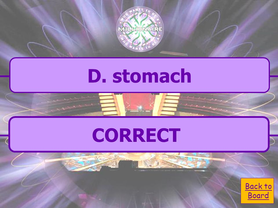 A. large intestine D. stomach D. stomach Protein digestion begins in the: C.