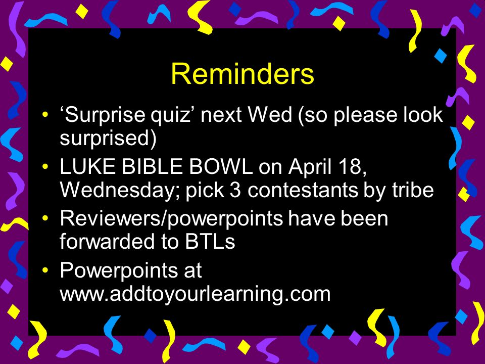 Sample Quiz Who wrote the gospel of Luke.Answer: Luke Ano ang ibig sabihin ng gospel.