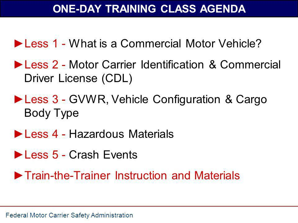 Federal Motor Carrier Safety Administration TRAIN-THE-TRAINER COURSE