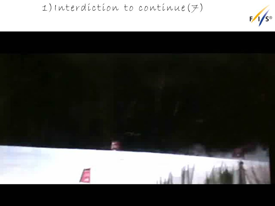1)Interdiction to continue(7) Alpine Technical Delegates Update 2012