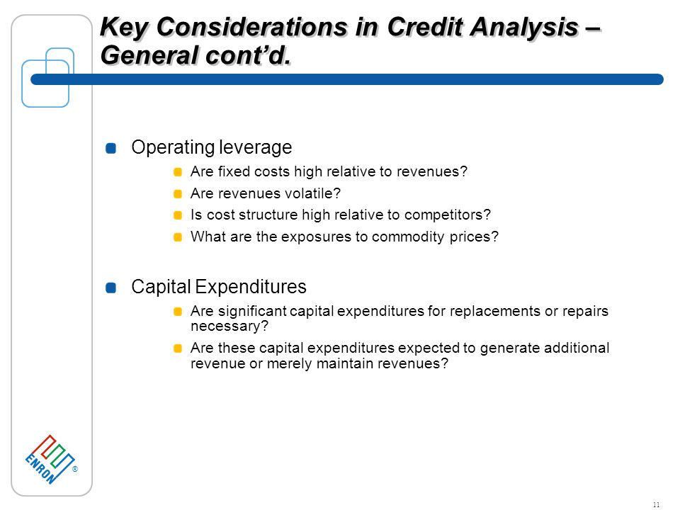® 11 Key Considerations in Credit Analysis – General contd.