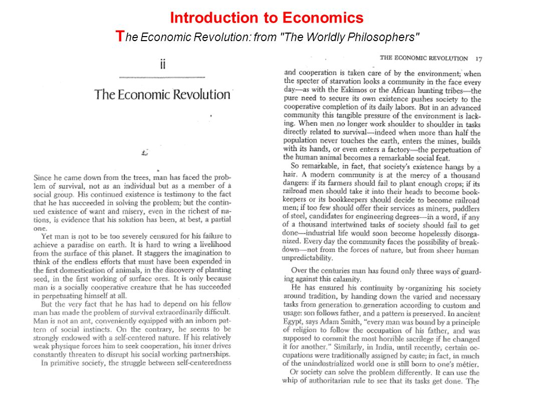 Introduction to Economics T he Economic Revolution: from