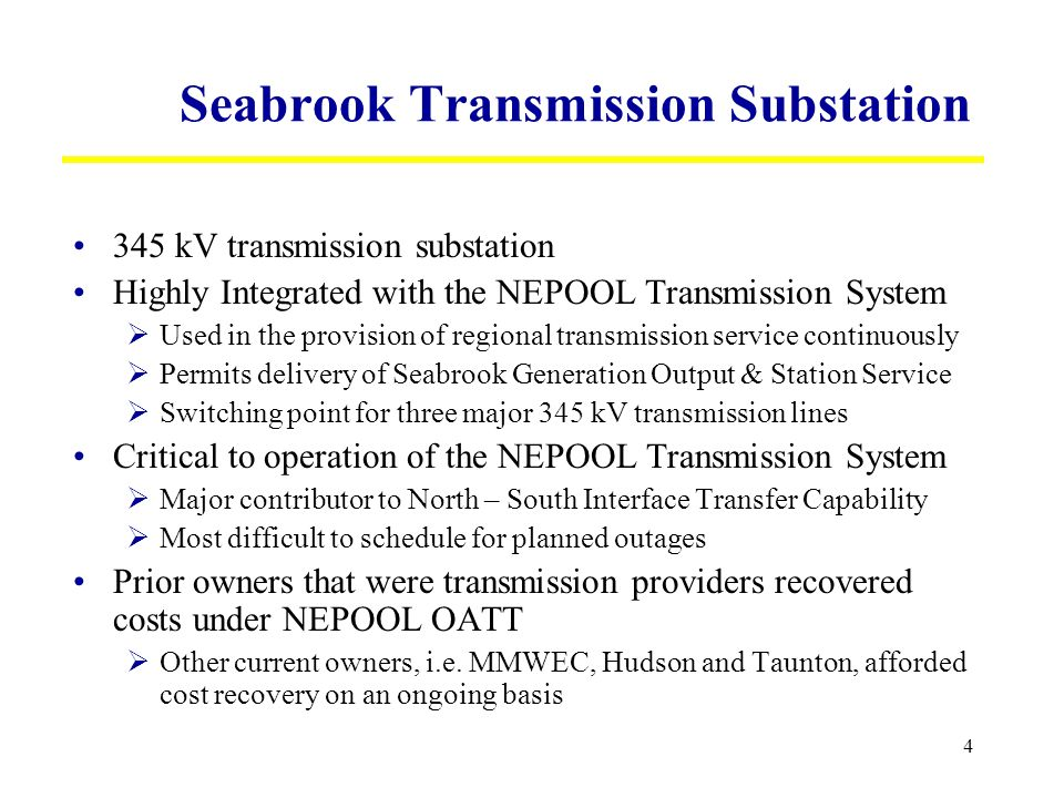 5 Summary of FPLs Request: FPL seeks cost recovery of the Seabrook Transmission Substation PTF and related Transmission Support Expenses.