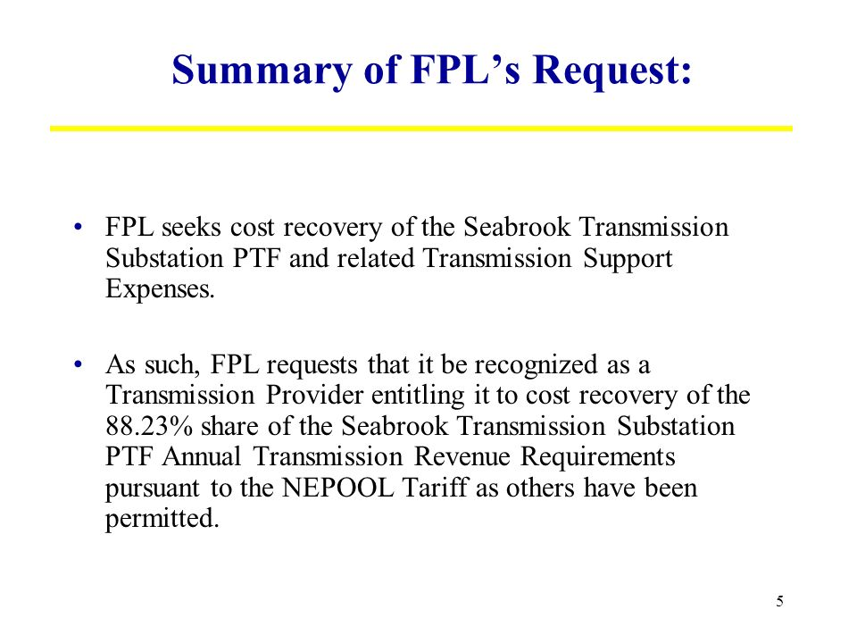 6 Details of FPLs Request: Per RNA Sect.