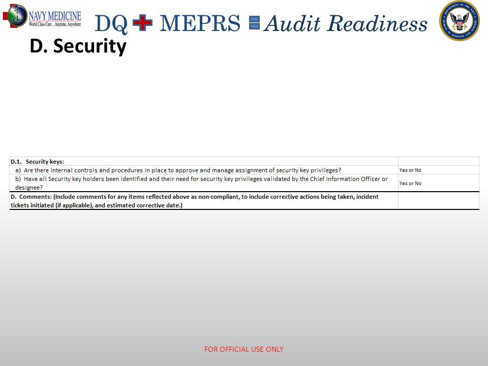 DQ MEPRS Audit Readiness D. Security FOR OFFICIAL USE ONLY