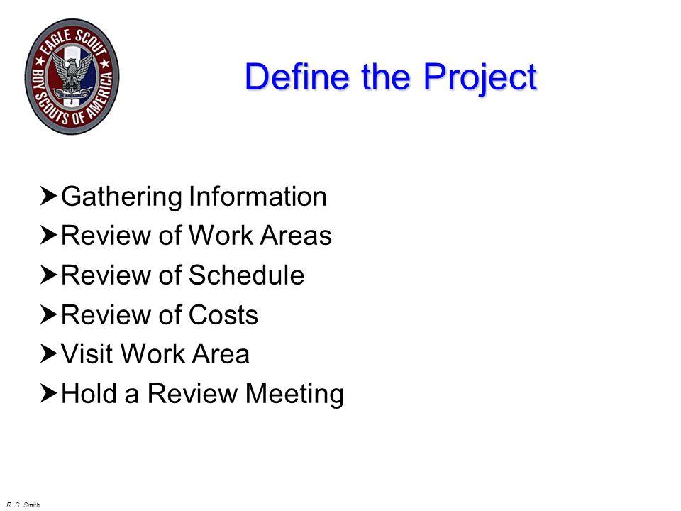 R. C. Smith Project Description