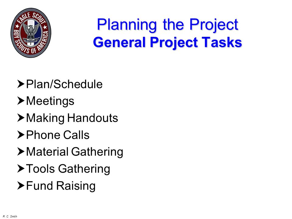 R. C. Smith Project Planning Tasks to be performed Materials Reqd People Reqd Time for Task Total Task Time 0 TOTAL 0 0 0 0 0 0