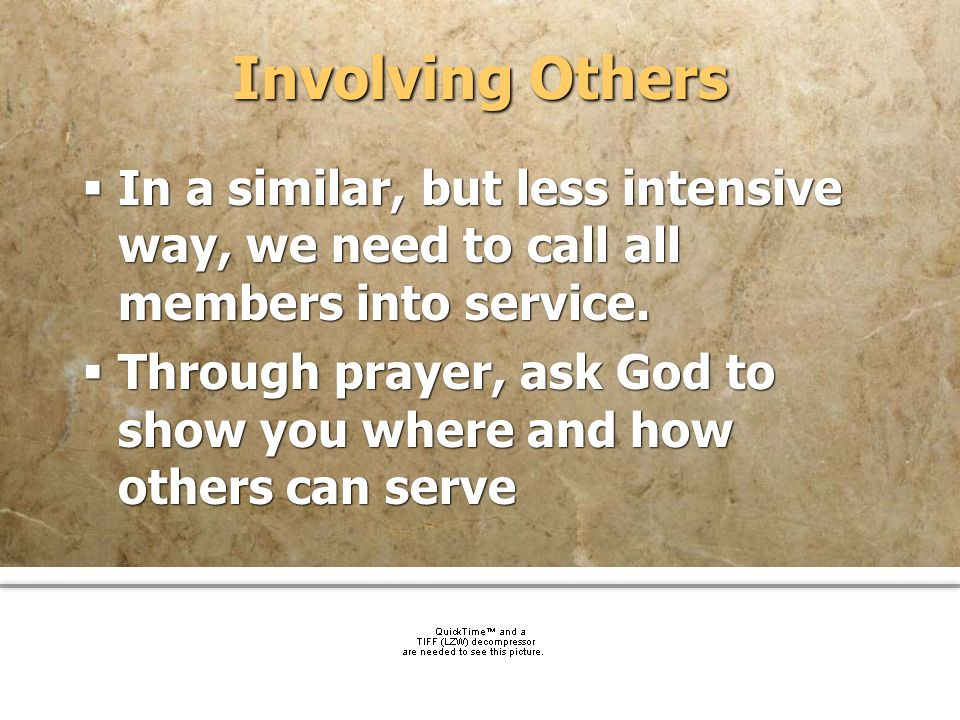 community church Involving Others In a similar, but less intensive way, we need to call all members into service. Through prayer, ask God to show you