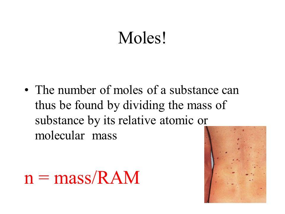 Moles.