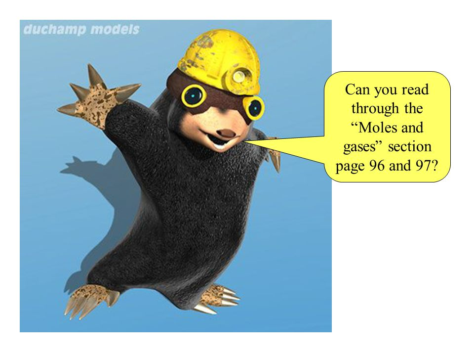 Can you read through the Moles and gases section page 96 and 97