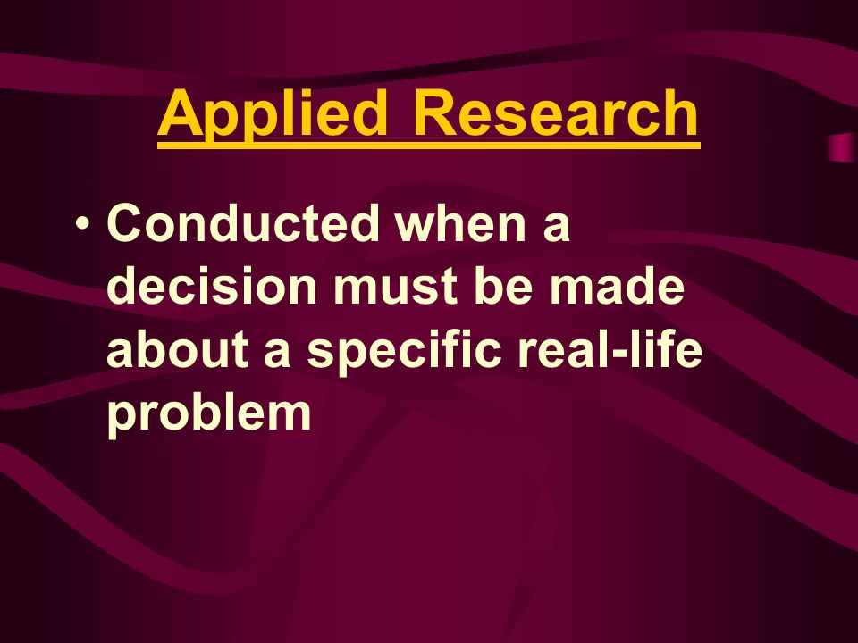 Value versus Costs Potential Value of a Business Research Effort Should Exceed Its Estimated Costs