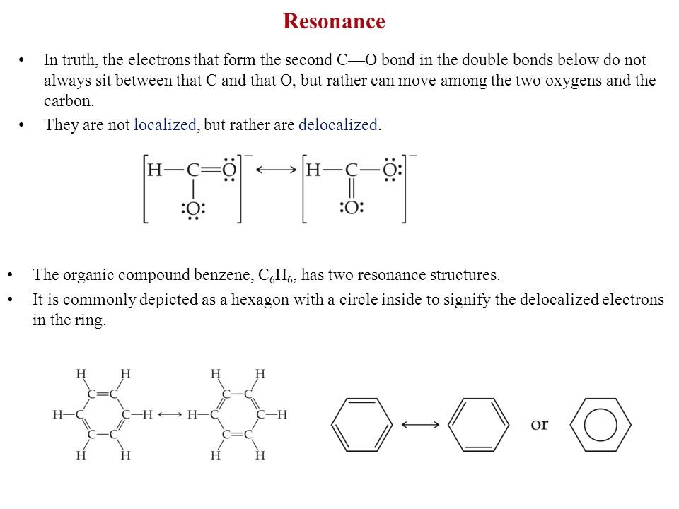 Resonance In truth, the electrons that form the second CO bond in the double bonds below do not always sit between that C and that O, but rather can m