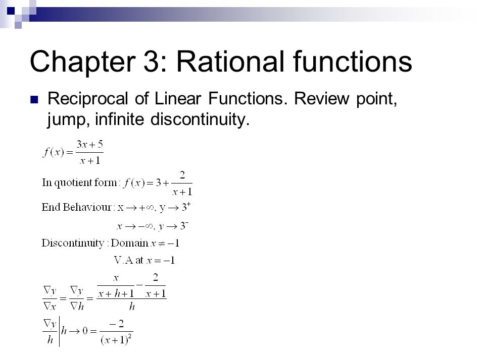 Chapter 3: Rational functions Reciprocal of Linear Functions. Review point, jump, infinite discontinuity.