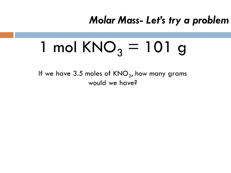 Exit Question 1. What is a mole? 2. Calculate the molar mass of H 2 CO 3.