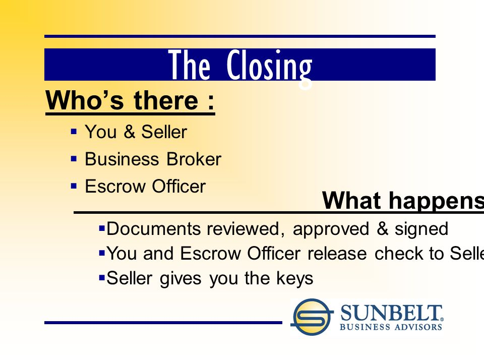Escrow Officers Neutral: Dont represent either the Seller or the Buyer 1.Prepare all closing documents 2.Hold all funds until closing.