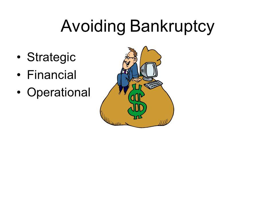 Avoiding Bankruptcy Strategic Financial Operational