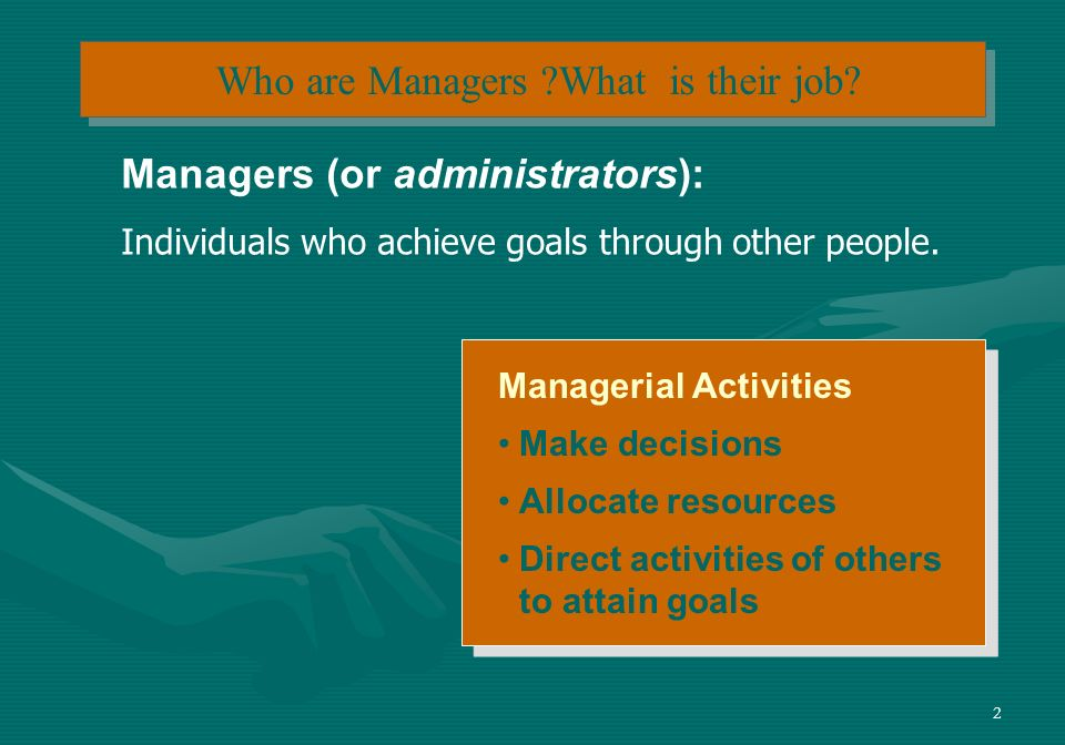 13 Mintzbergs Managerial Roles (contd) E X H I B I T 1–1 (contd) Source: Adapted from The Nature of Managerial Work by H.