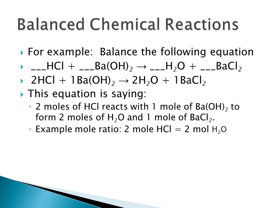 Last semester you learned to balance chemical equations.