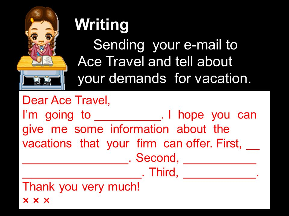 Writing Dear Ace Travel, Im going to __________.