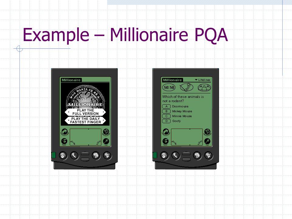 Example – Millionaire PQA