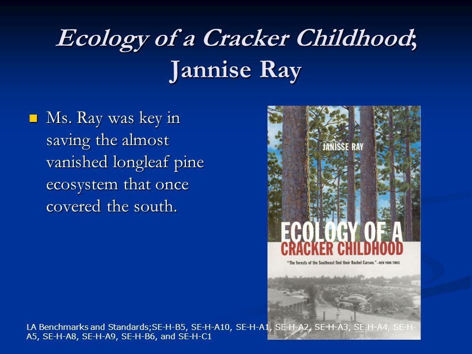 Ecology of a Cracker Childhood; Jannise Ray Ms.