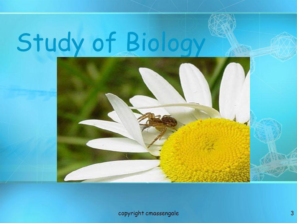 4 What is Biology.Biology is the study of all living things.