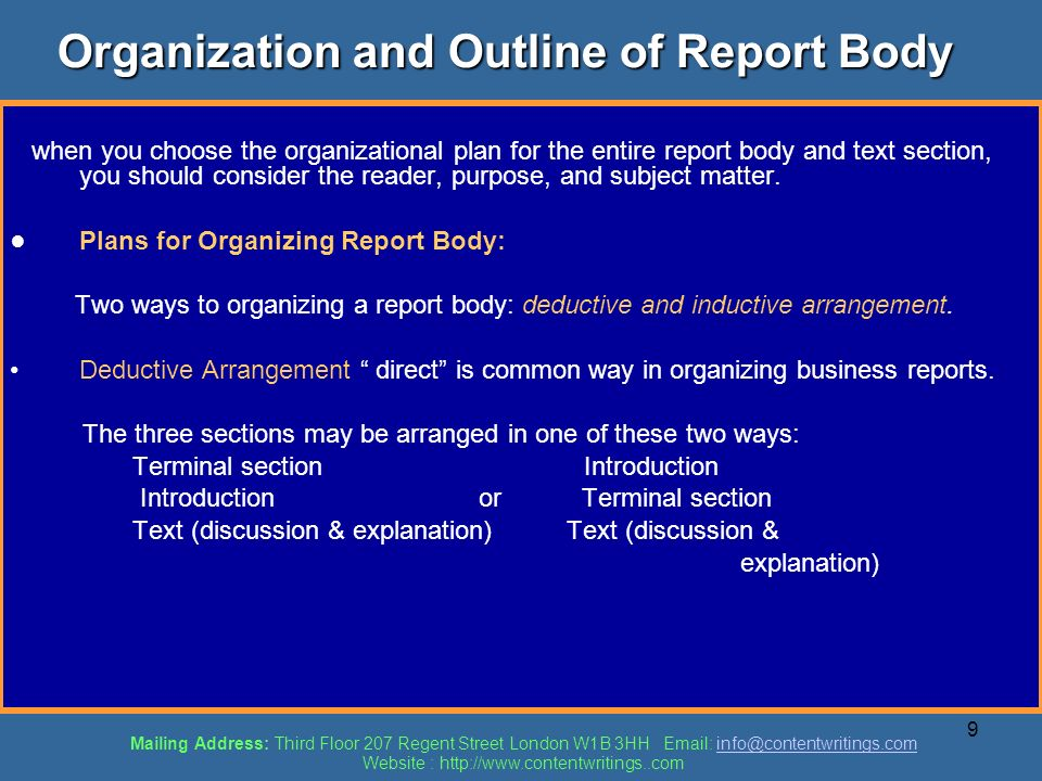9 Organization and Outline of Report Body when you choose the organizational plan for the entire report body and text section, you should consider the