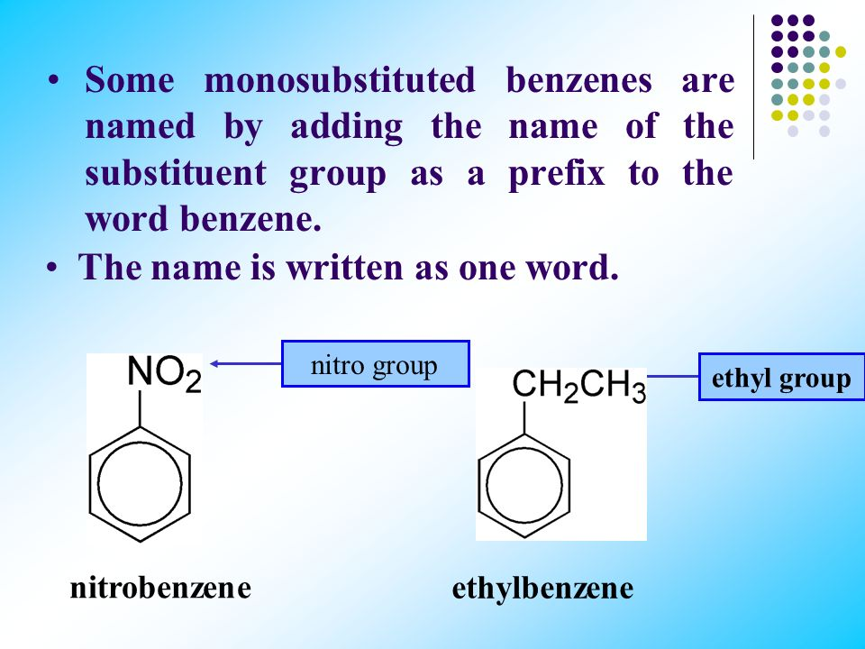 Monosubstituted Benzenes