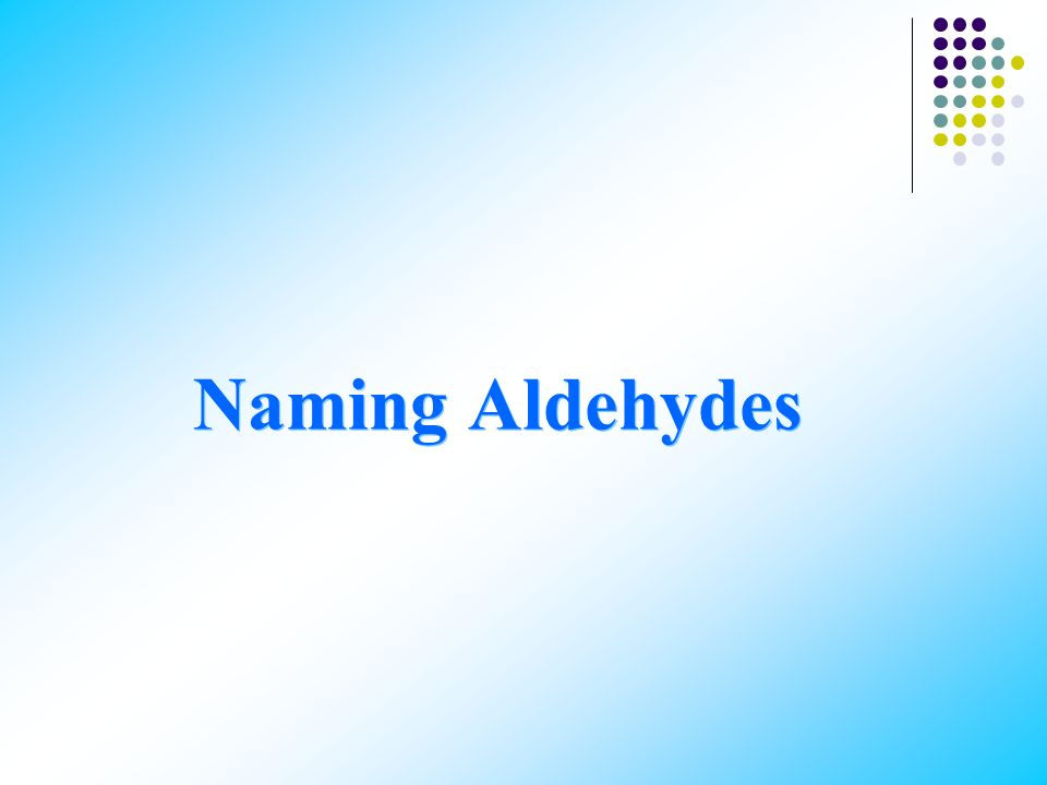 ALDEHYDES AND KETONES Functional group: carbonyl group Aldehyde: one hydrogen atom is bonded to the carbon in the carbonyl group. Ketone: the carbon a
