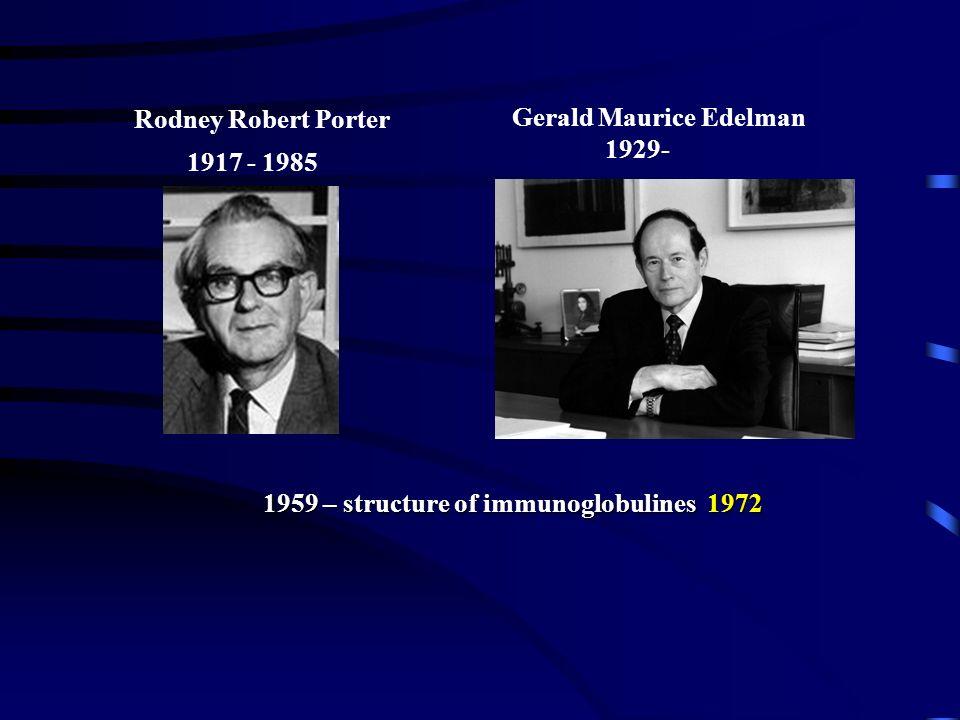 Frank Macfarlane Burnet 1899- 1985 Peter Brian Medawar 1915 - 1987 1953 – 1953 – Discovery of immunologic tolerance 1960