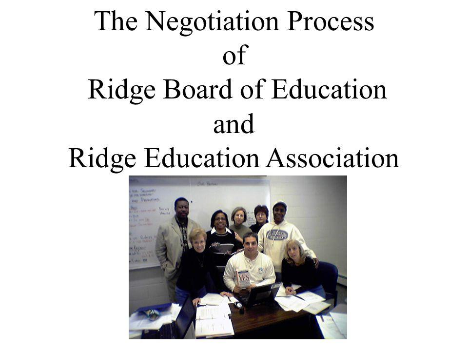 The Negotiation Process of Ridge Board of Education and Ridge Education Association
