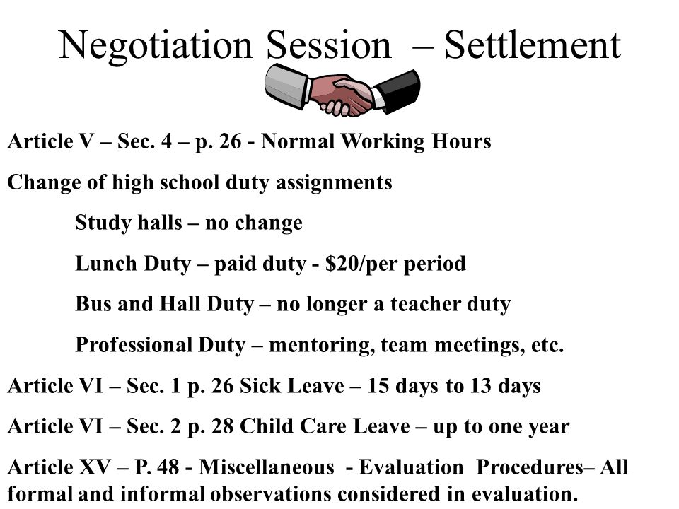 Negotiation Session -Open Issues Class size Vacancies and Promotions Normal Working Hours Sick Leave Layoff and Recall Evaluation New Teacher Salary