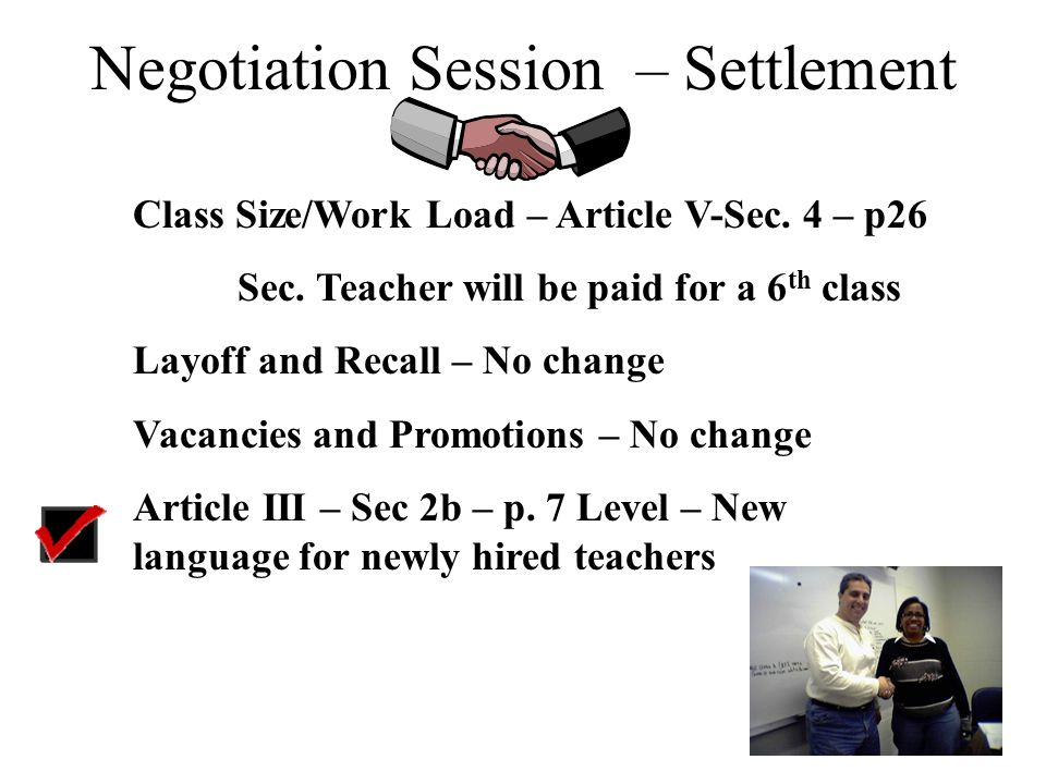 Negotiation Session – Settlement Article V – Sec. 4 – p. 26 - Normal Working Hours Change of high school duty assignments Study halls – no change Lunc